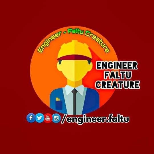 Engineer : Faltu Creature